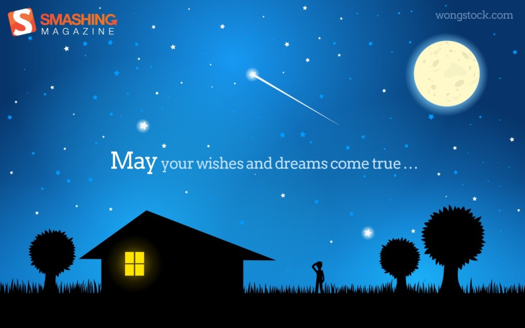 May Dreams Come True Wallpapers
